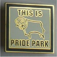 Derby County Football Badge 013 - This is Pride Park, W