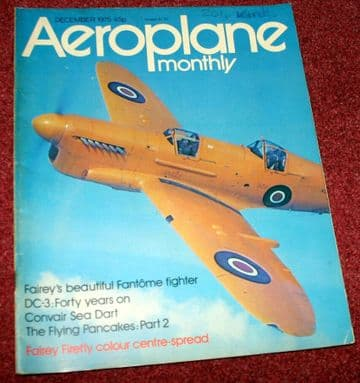 Aeroplane Monthly Magazine 1975 December Lundy,Fairey Fantome,Sea Dart,DC2,Norway,XV1