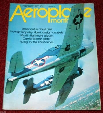 Aeroplane Monthly Magazine 1977 February Hawk,Czech,USMC,Curlew,VS-44A,FE8