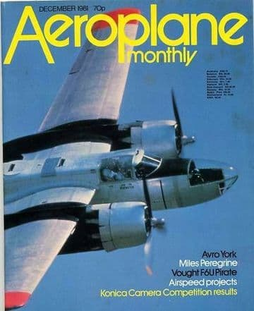 Aeroplane Monthly Magazine 1981 December Miles Peregrine,Vought F6U Pirate,Airspeed
