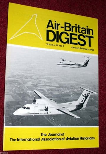 Air Britain Digest Magazine 1985 January-February Delta Airlines,HC-131,Tri-Motor