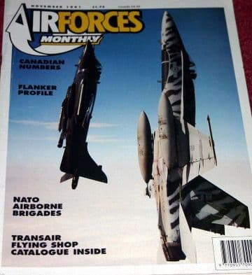 Air Forces Monthly Magazine 1991 November Martin Baker,Su-27,Ajeet,Tornado,RCAF