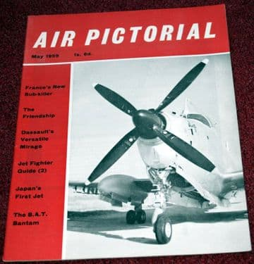Air Pictorial Magazine 1959 May Mirage,Alize,XP-79B,F-27,EP9 Prospector