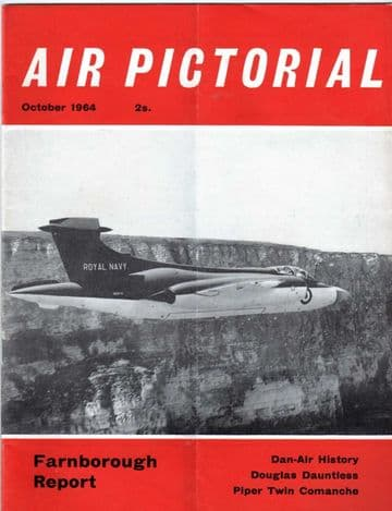 Air Pictorial Magazine 1964 October Dan-Air,31st TFW,Dauntless,PA30 Comanche