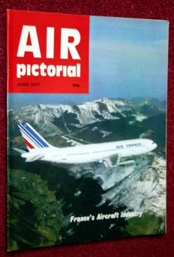 Air Pictorial Magazine 1977 June French Aerospace,Hawker Hind,Mann Egerton Aircraft