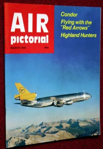 Air Pictorial Magazine 1981 March Condor,Red Arrows,Lossiemouth Hunter