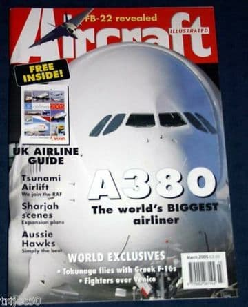 Aircraft Illustrated Magazine 2005 March Hellenic F-16,Airbus A380,RAAF Hawk