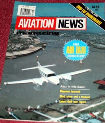 Aviation News Magazine 19.20 UK Air Taxi Directory,Bandeirante,RAF F-4 Phantom