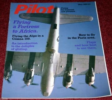 Pilot Magazine 1985 May Cessna 150,Boeing B-17 Flying Fortress