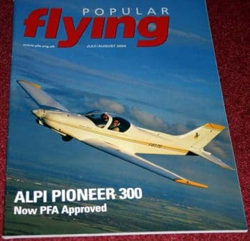 Popular Flying Magazine 2004 July-August Silence Twister,Alpi Pioneer,Cozy