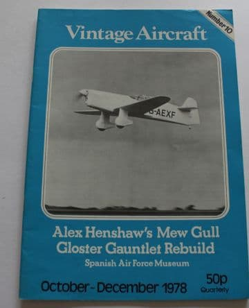 Vintage Aircraft Magazine Issue 10 Percival Mew Gull,Gloster Gauntlet,Spanish Air Force Museum