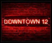 Downtown 12 Neon Sign