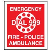 Fire Safety Sign - Fire Emergency Dial 999 028
