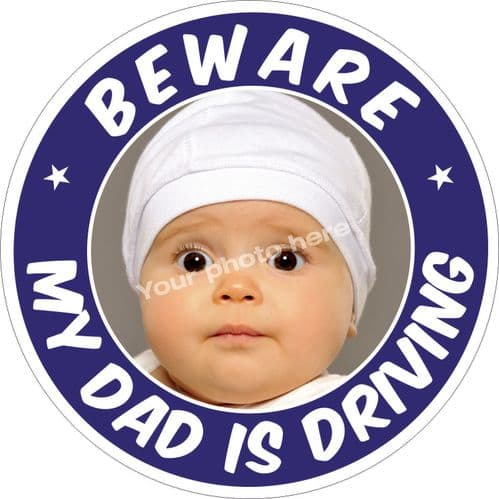 Beware My Dad is Driving