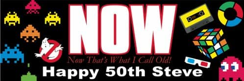 Now Thats What I Call Old 50th Birthday banner