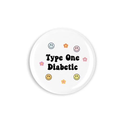 Smiley Type One Diabetic Button Badge