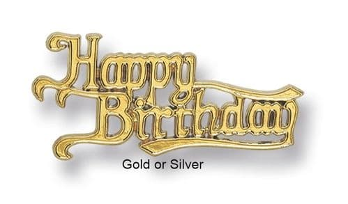 Traditional Happy Birthday Gold or Silver  Motto
