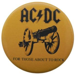 AC/DC - 'For Those About to Rock' Button Badge