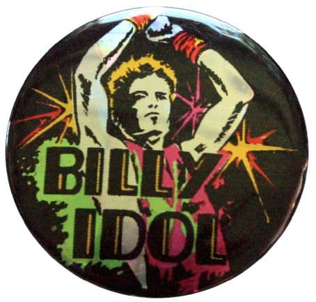 Billy Idol - 'Arms Raised' Prismatic Button Badge