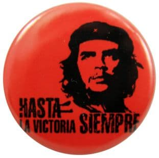 Che Guevara - 'Hasta La Victoria Siempre' Button Badge
