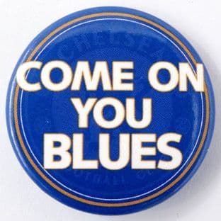 Chelsea F.C. - 'Come On You Blues' Large Button Badge