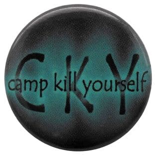 CKY - 'Camp Kill Yourself' Button Badge