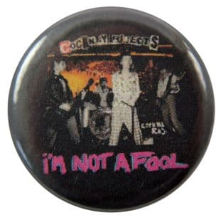 Cockney Rejects  - 'I'm Not a Fool' Button Badge
