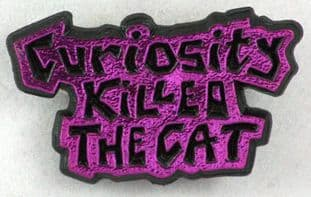 Curiosity Killed the Cat - 'Name Pink' Plastic Badge