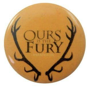 Game of Thrones - 'Ours is the Fury - Baratheon' Button Badge