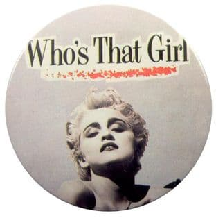 Madonna - 'Who's that Girl' 56mm Button Badge