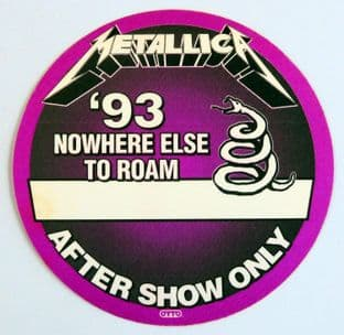 Metallica 'Nowhere Else to Roam '93  After Show' Purple OTTO Backstage Pass
