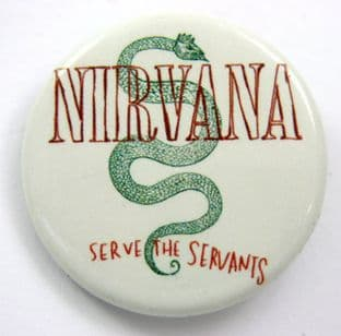 Nirvana - 'Serve the Servants' 32mm Badge