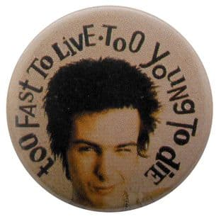 Sex Pistols - 'Sid Too Fast' Button Badge