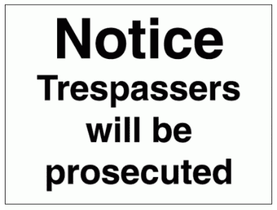 Security Sign -  Notice Trespassers Will Be Prosecuted (2958)