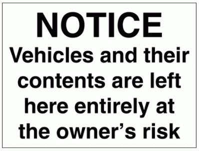 Security Sign - Notice Vehicles And Their Contents Are Left (2957)