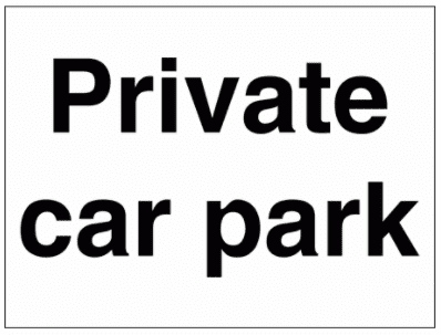 Security Sign - Private Car Park (2995)