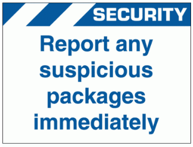 Security Sign - Report Any Suspicious Packages Immediately (2631)