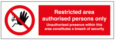 Security Sign -  Restricted Area Authorised Persons Only (8691)