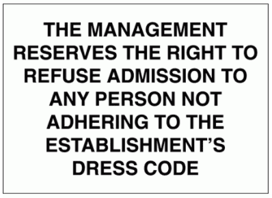 Security Sign - The Management Reserve The Right To Refuse Admission (2725)