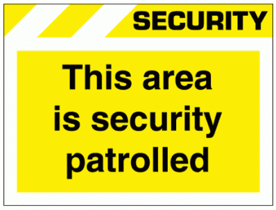 Security Sign - This Area Is Security Patrolled (2640)