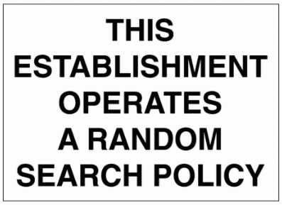 Security Sign -  This Establishment Operates A Random Search Policy (2721)
