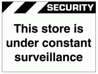 Security Sign -  This Store Is Under Constant Surveillance (2661)
