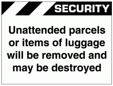 Security Sign -  Unattended Parcels Or Items Of Luggage (2634)